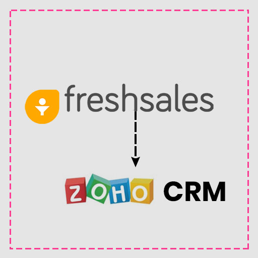 Freshsales CRM to Zoho CRM